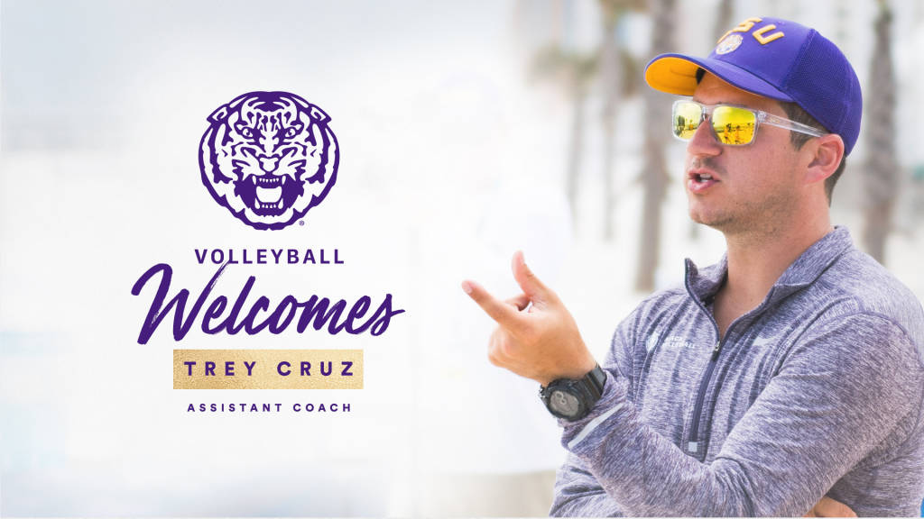 LSU Indoor Hires Trey Cruz from LSU Beach Program as New Assistant