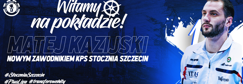 PlusLiga's Szczecin Signs Superstar Matey Kaziyski