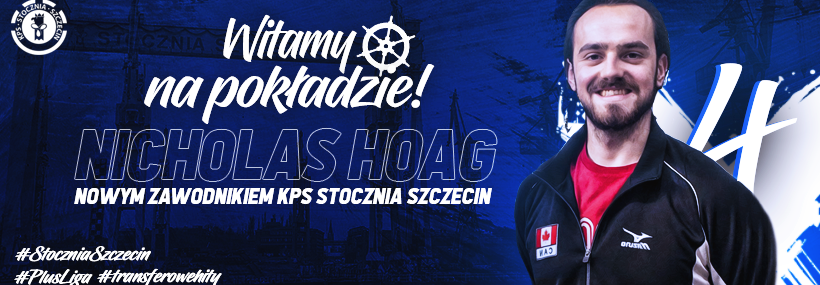 Szczecin Adds Nicholas Hoag, Nikolay Penchev, And Bartosz Firszt