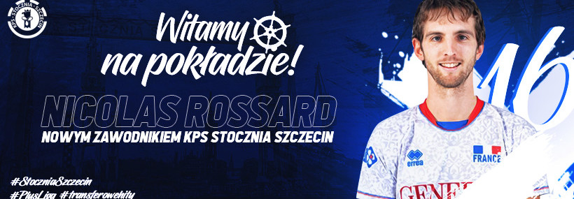 Szczecin Signs French National Teamer Nicolas Rossard